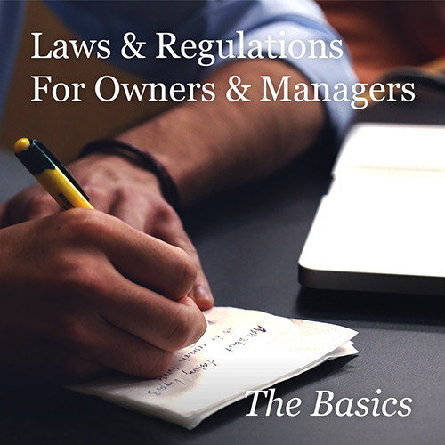 Real Estate Laws and Regulations for Owners and Managers